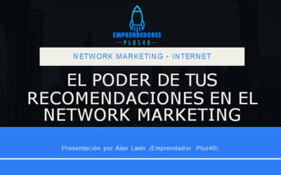 El poder de tus recomendaciones en el network marketing